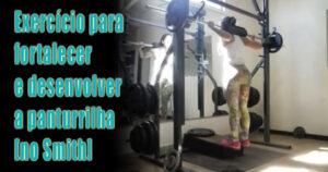 Exercício para  fortalecer e desenvolver a panturrilha [no Smith]